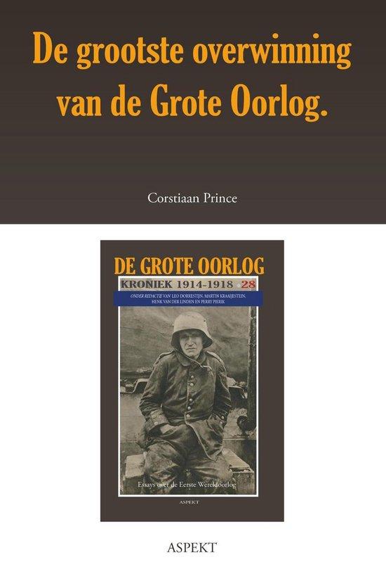 De grote oorlog, 1914-1918 2806 - De grootste overwinning van de Grote Oorlog - Corstiaan Prince pdf epub