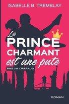 Le prince charmant est une pute!