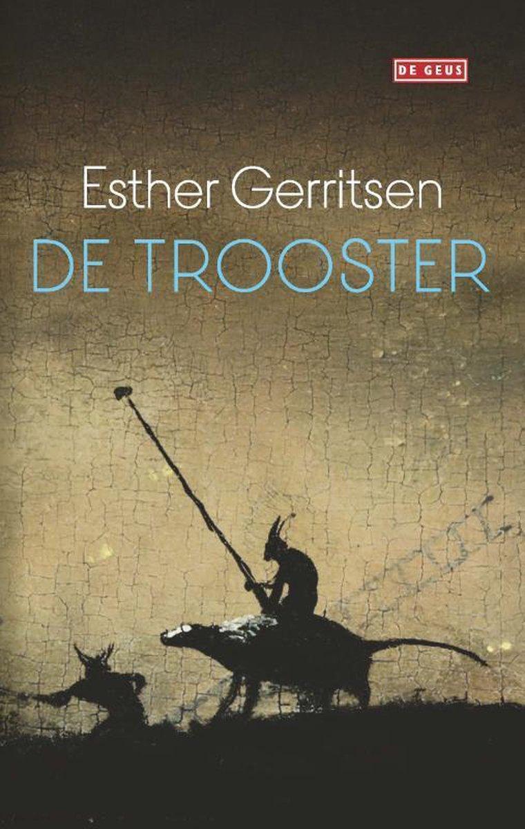 De trooster - Esther Gerritsen