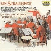 Ein Straussfest / Kunzel, Cincinnati Pops Orchestra