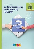 Traject Welzijn - Onderwijsassistent Activiteiten bij leren PW
