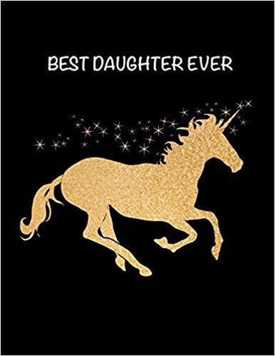 Best Daughter Ever: Rose Gold Magic Unicorn Valentines Sweet Heart Gift for Girls and Teens Sketchbook, Sticker Book - Activity Book for K