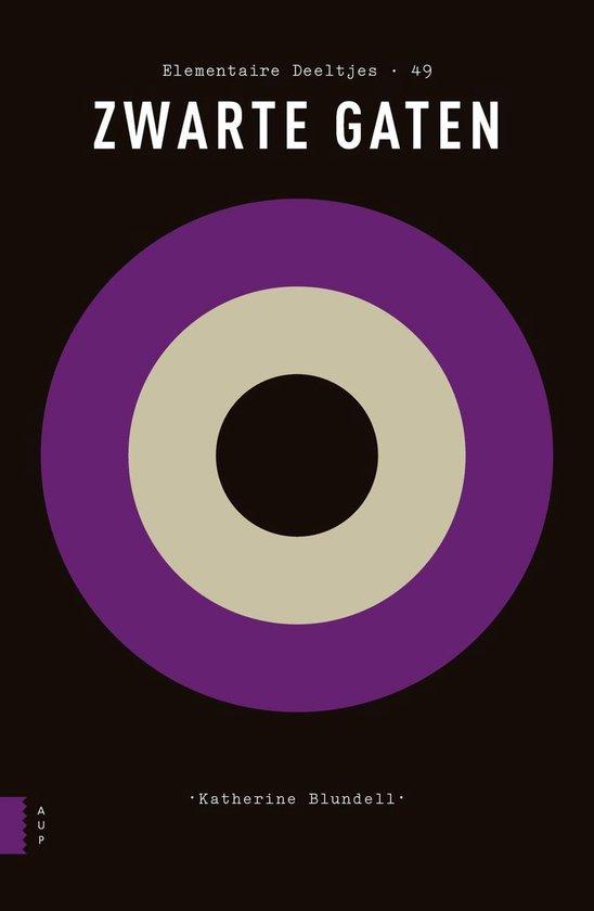 Elementaire Deeltjes - Zwarte gaten - Katherine Blundell  