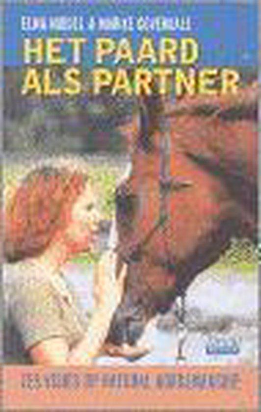 Het Paard Als Partner - Elma Middel |