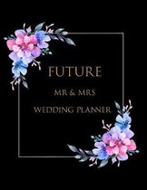 Future MR & Mrs