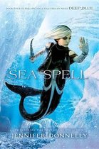 Waterfire Saga, Book Four Sea Spell (Waterfire Saga, Book Four)