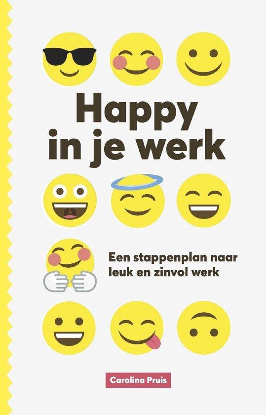 Happy in je werk - Carolina Pruis |
