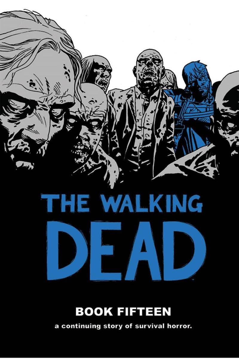 The Walking Dead Book 15 - Robert Kirkman