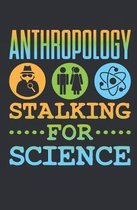 Stalking For Science