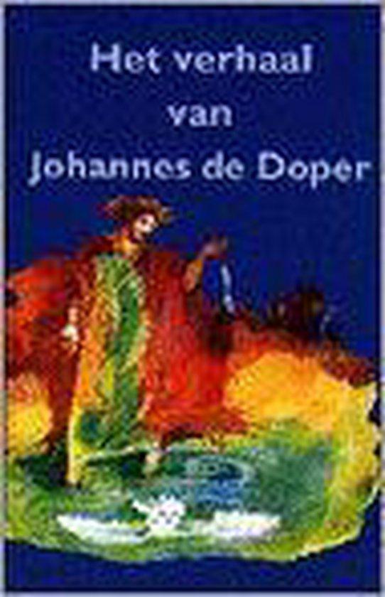 Verhaal van johannes de doper, het - Anjo Mutsaars |