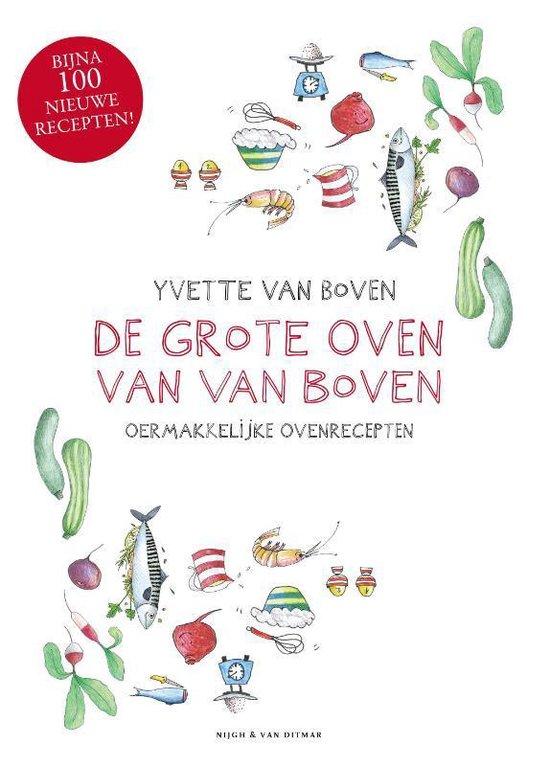 De grote oven van Van Boven - Yvette van Boven |