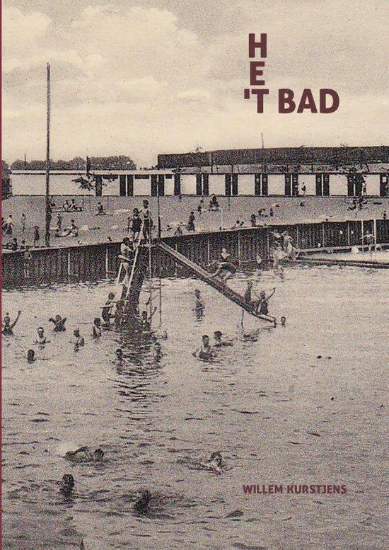Boek cover t Bad / Het Bad van Willem Kurstjens (Paperback)