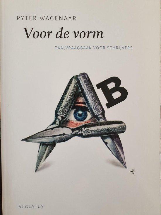 De schrijfbibliotheek - Voor de vorm - Pyter Wagenaar | Fthsonline.com