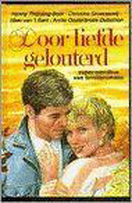 Door liefde gelouterd - Annie Oosterbroek-Dutschun |