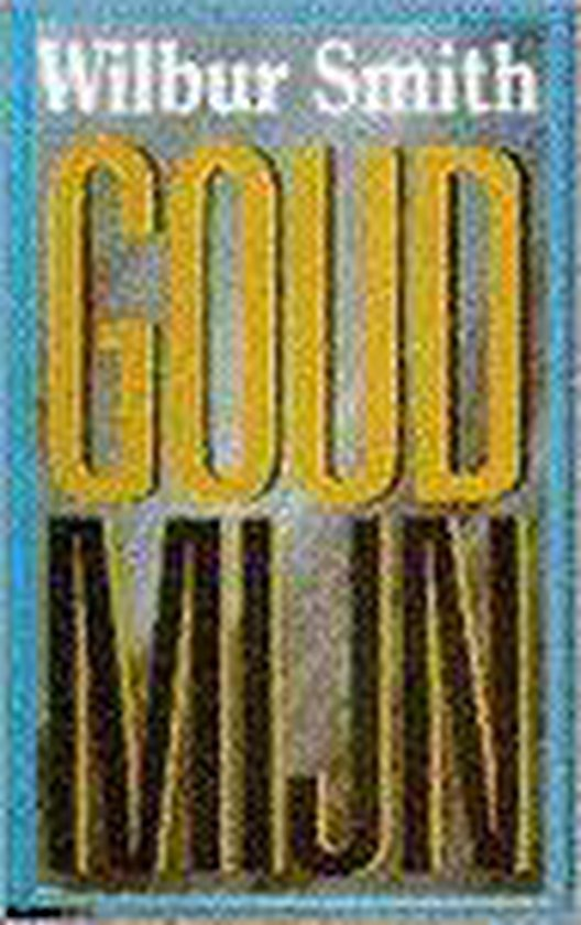 Goudmijn (parelpocket) - Wilbur Smith |
