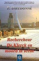 De Klerck 5 -   Rechercheur De Klerck en moord in scène