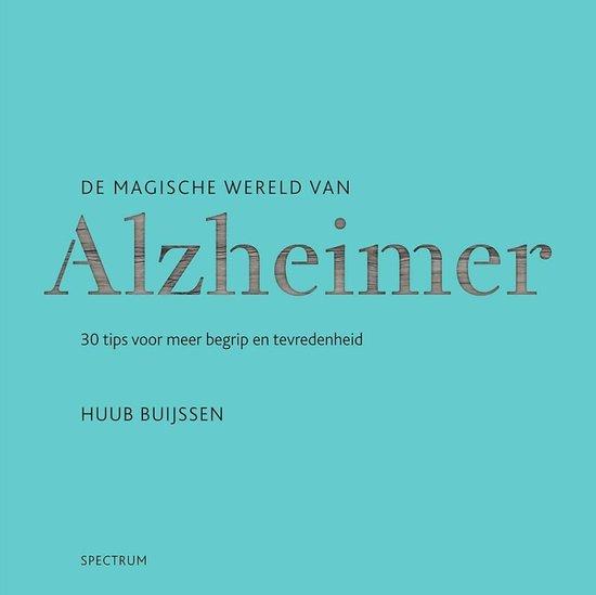 Boek cover De magische wereld van Alzheimer van Huub Buijssen (Paperback)
