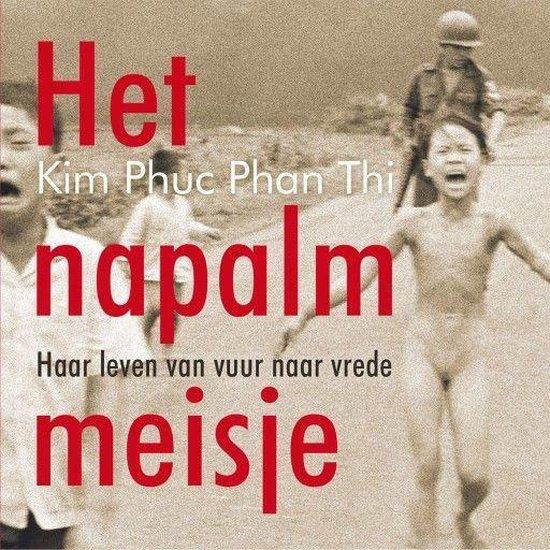 Boek cover Het napalmmeisje van Kim Phuc Phan Thi (Onbekend)