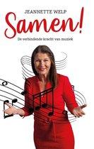 Jeannette Welp: Samen! De verbindende kracht van muziek
