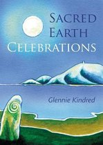 Sacred Earth Celebrations, 2nd Edition
