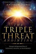 Triple Threat Anointing, The