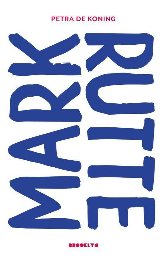 Boek cover Mark Rutte van Petra de Koning (Paperback)