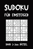 Sudoku F�r Einsteiger Band 2 200 R�tsel: Puzzle R�tsel Heft, 9x9, 2 R�tsel pro Seite