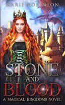 Stone and Blood: A Magical Kingdoms Fantasy Why Choose Romance