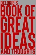 Deloris's Book of Great Ideas and Thoughts
