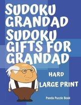 Sudoku Grandad - Sudoku Gifts for Grandad - Hard - Large Print: Sudoku For Seniors - Puzzle Book Grandad