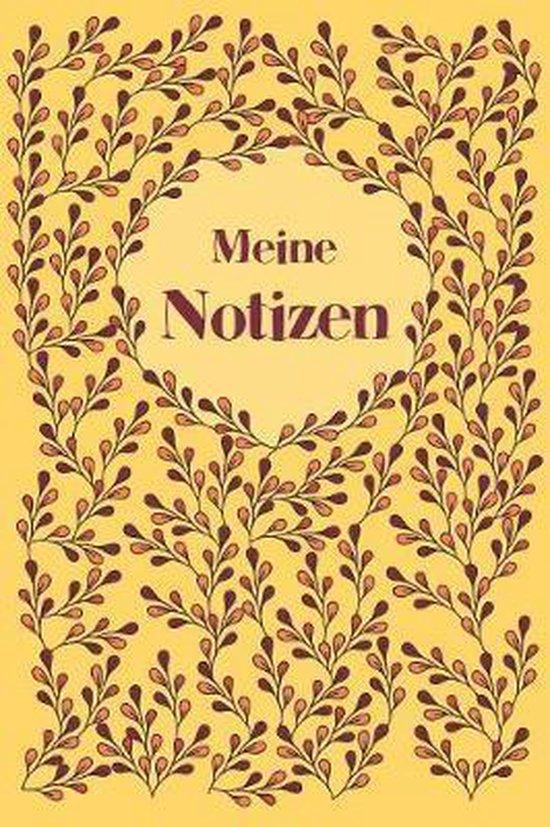 Meine Notizen: Notizbuch Zeichenbuch Tagebuch Reisetagebuch Ideenbuch - f�r B�ro, Zuhause und Schule - Geschenk f�r M�nner, Frauen, J