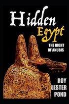HIDDEN EGYPT The night of Anubis cruise