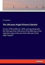 The 100 years Anglo-Chinese Calendar