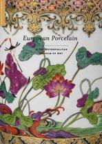 European Porcelain - In The Metropolitan Museum of Art