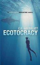 Ecotocracy: A LUKE DODGE ADVENTURE NOVEL (Volume 7)
