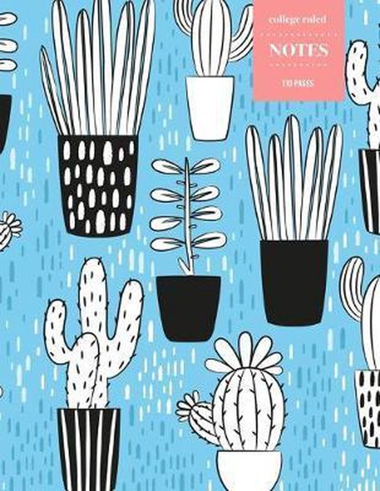 College Ruled Notes 110 Pages: Cactus Floral Notebook for Professionals and Students, Teachers and Writers - Blue Cactus Background Pattern