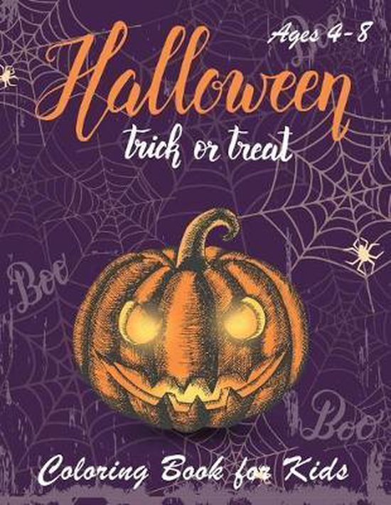 Halloween Coloring Book: Halloween Coloring Books for Kids - Halloween Designs Including Witches, Ghosts, Pumpkins, Haunted Houses, and More -