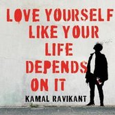 Love Yourself Like Your Life Depends on It Lib/E
