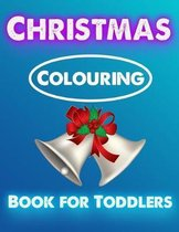 Christmas Colouring Book for Toddlers