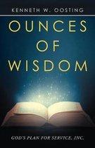Ounces of Wisdom