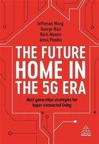 The Future Home in the 5G Era