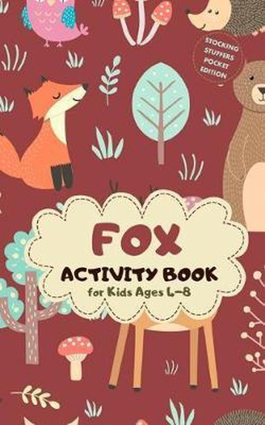 Fox Activity Book for Kids Ages 4-8 Stocking Stuffers Pocket Edition: Magical Theme A Fun Kid Workbook Game for Learning, Coloring, Mazes, Sudoku and