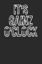 It's Gainz O'Clock Funny Workout Notebook