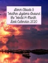 Storm Clouds & Weather Systems Around the World 14-Month Desk Calendar 2020: Beautiful Calendar Showing All the Fun Weather Phenomenon We Love to Watc