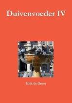 Duivenvoeder IV