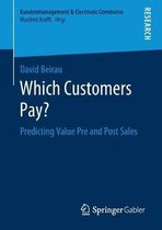 Which Customers Pay?