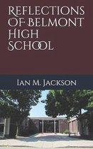 Reflections on Belmont High School