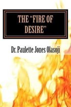 The ''Fire of Desire''