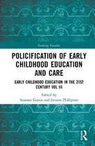 Policification of Early Childhood Education