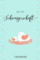 Meine Schwangerschaft Tagebuch: A5 Tagebuch mit sch�nen Spr�chen als Geschenk f�r Schwangere - Geschenkidee f�r werdene M�tter - Schwangerschafts-tage